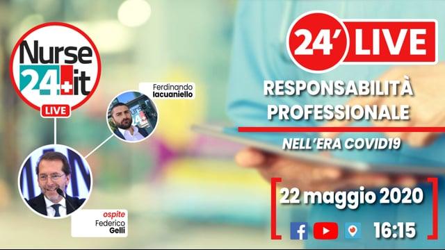 24 minuti con Federico Gelli - Responsabilità professionale