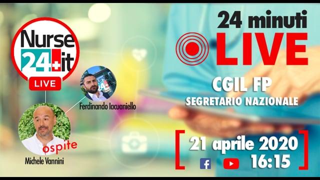 24 minuti Live - Michele Vannini CGIL FP 21 aprile 2020