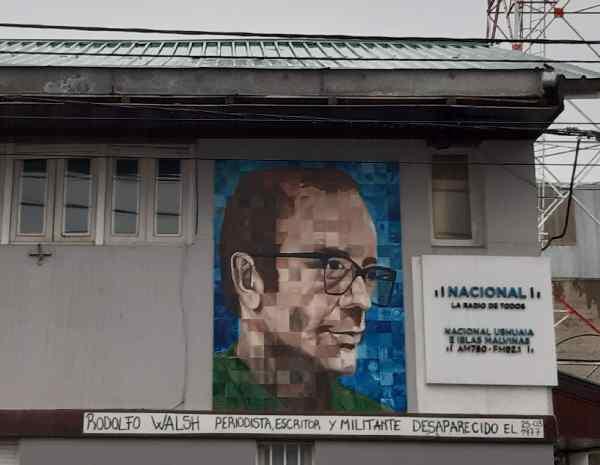 Murales dedicato a Walsh a Ushuaia, Patagonia argentina