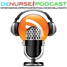 DeNurse il Podcast Infermieristico