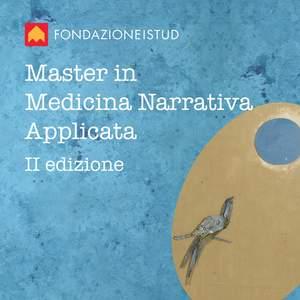 Master in Medicina Narrativa Applicata: ritrovare la bellezza della...