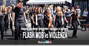 Flash Mob, a Napoli studenti infermieri cantano e ballano contro la...